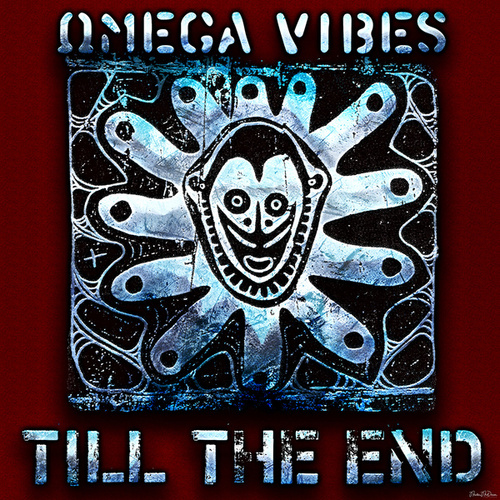 Till the End by Omega Vibes
