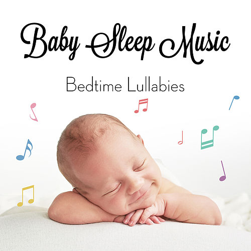 Baby Sleep Music - Bedtime Lullabies de Baby Bears