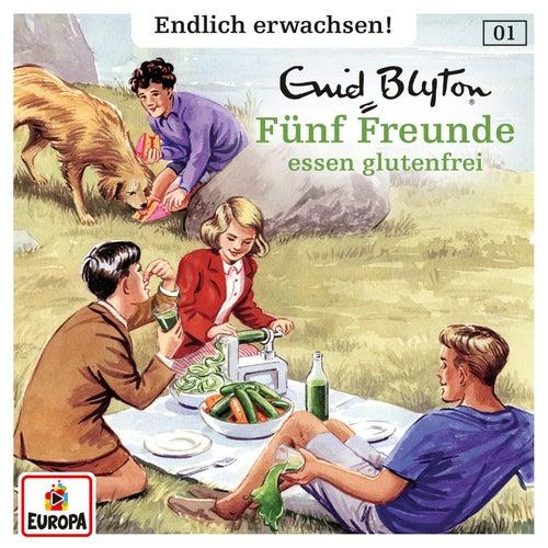 001/Fünf Freunde essen glutenfrei von Fünf Freunde - Endlich erwachsen