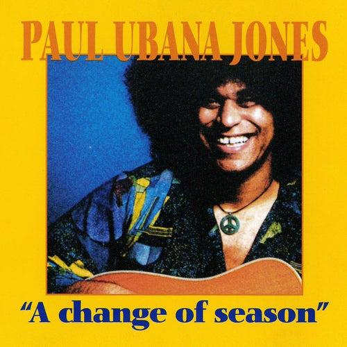 A Change of Season de Paul Ubana Jones