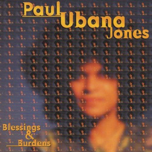 Blessings and Burdens de Paul Ubana Jones
