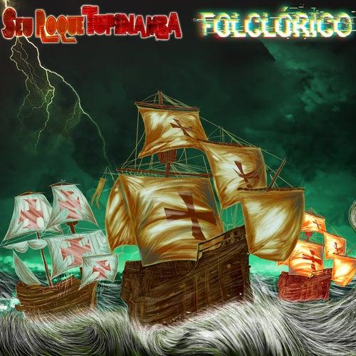 Folclórico by Seu Roque Tupinambá