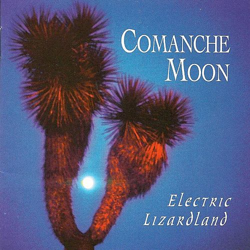 Electric Lizard Land by Comanche Moon
