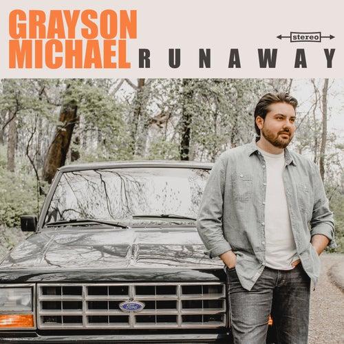 Runaway by Grayson Michael