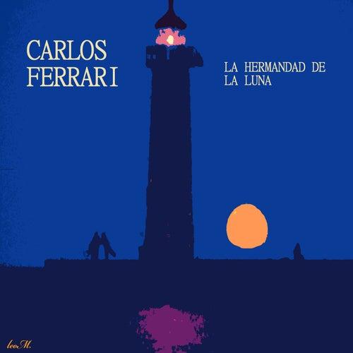 La Hermandad de la Luna de Carlos Ferrari