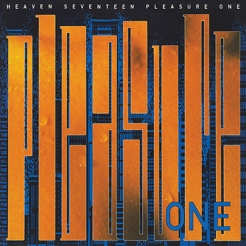 Pleasure One von Heaven 17