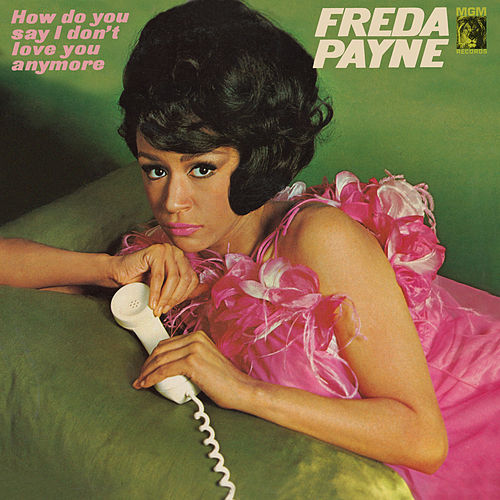 How Do You Say I Don't Love You Anymore de Freda Payne