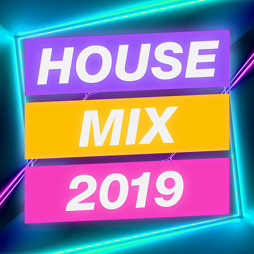 House Mix 2019 (DJ Mix) von Various Artists