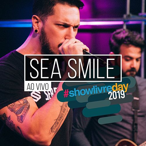 Sea Smile no #Showlivreday (Ao Vivo) by Sea Smile