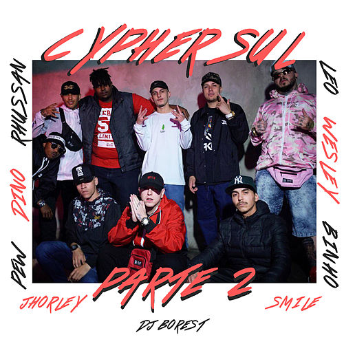 Cypher Sul, Pt. 2 de Dino, Pew, Rhussan, Léo, Wesley, Binho, Jhorley, Smile