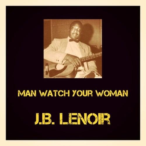 Man Watch your Woman de J.B. Lenoir
