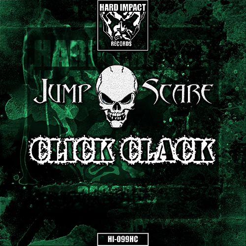 Click Clack by Jumpscare