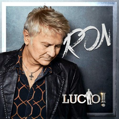 Lucio!! Live von Ron