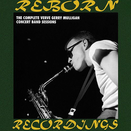 The Complete Verve Concert Band Sessions, Vol.1 (HD Remastered) de Gerry Mulligan