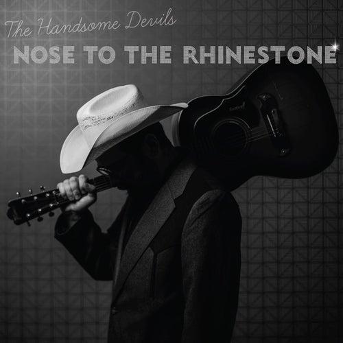Nose to the Rhinestone von Handsome Devils