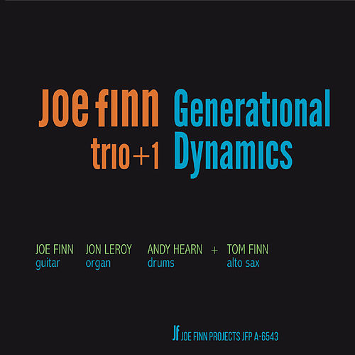 Generational Dynamics by Joe Finn Trio