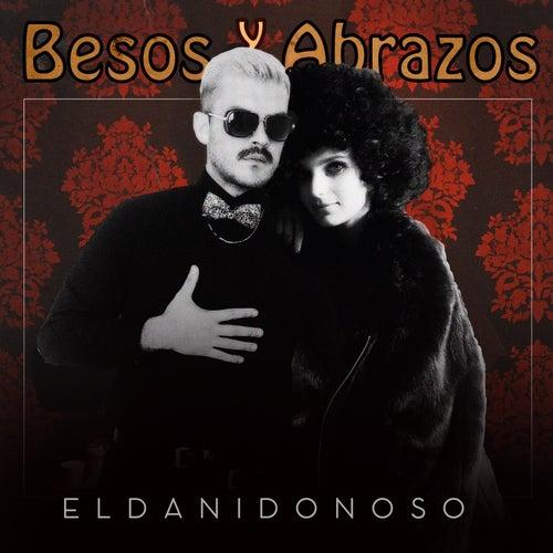 Besos y Abrazos by Eldanidonoso
