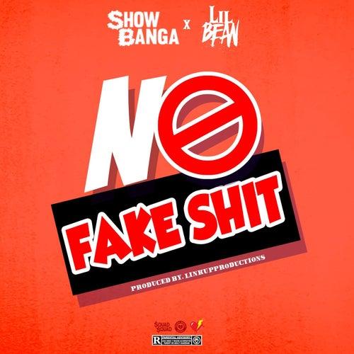 No Fake Shit von Showbanga