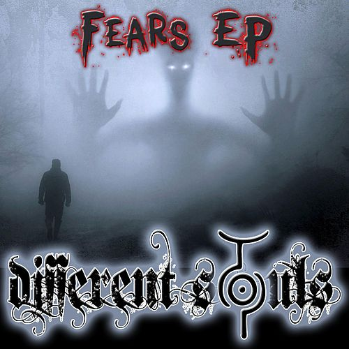 Fears by Different Souls