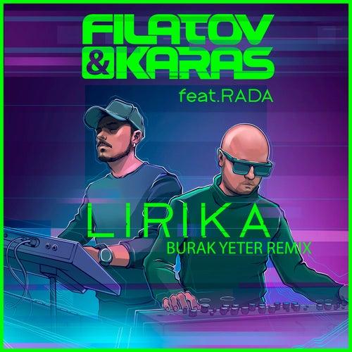 Lirika (feat. Rada) (Burak Yeter Remix Extended version) von Filatov