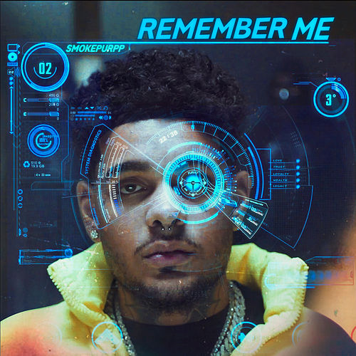 Remember Me by Smokepurpp