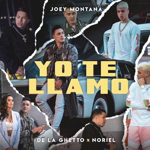 Yo Te Llamo by Joey Montana