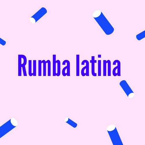Rumba Latina by Various Artists