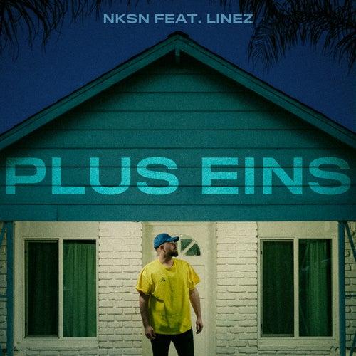 Plus Eins (feat. Linez) von NKSN