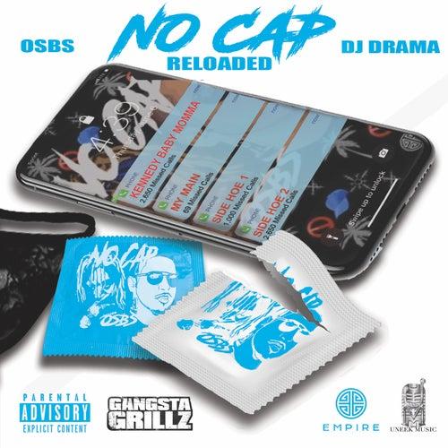 No Cap (Reloaded) by Osbs