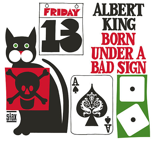 Born Under A Bad Sign (Mono) by Albert King