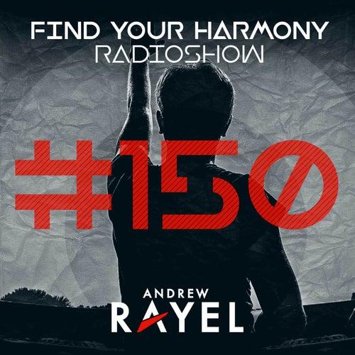 Find Your Harmony Radioshow #150 (Part 1) van Various Artists