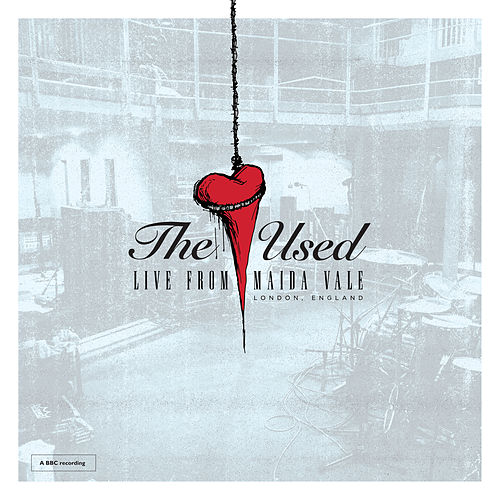 The Used Live From Maida Vale by The Used