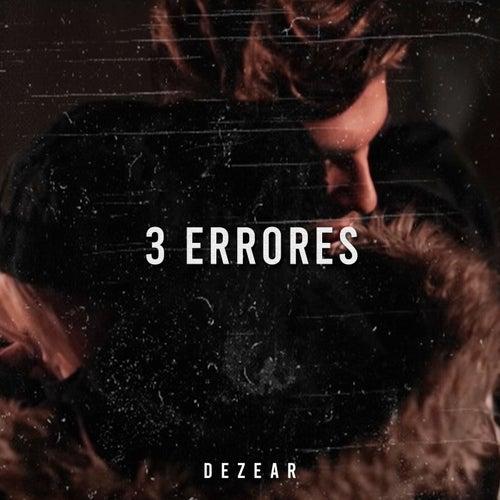 3 Errores by Dezear