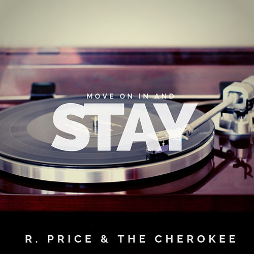 Move on in and Stay von Ray Price And The Cherokee