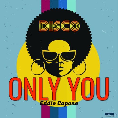 Only You de Eddie Capone