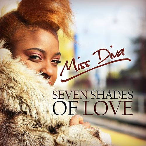 Seven Shades of Love by Miss Diva