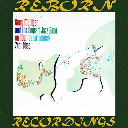 The Gerry Mulligan Concert Jazz Band on Tour (HD Remastered) de Gerry Mulligan