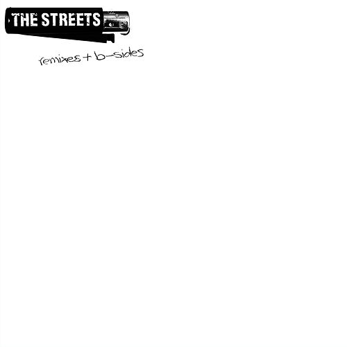 Remixes & B-Sides de The Streets