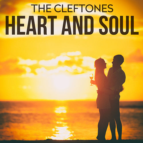 Heart And Soul von The Cleftones