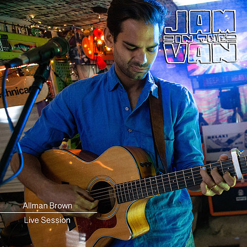 Jam in the Van - Allman Brown (Live Session) de Allman Brown