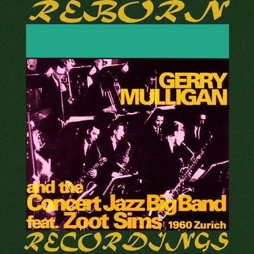 Zürich 1960 (HD Remastered) by Gerry Mulligan