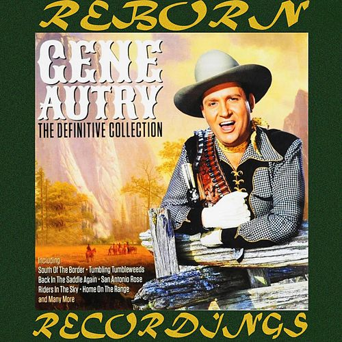 The Definitive Collection (HD Remastered) von Gene Autry