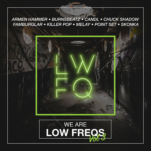 We Are Low Freqs, Vol. 3 von Various