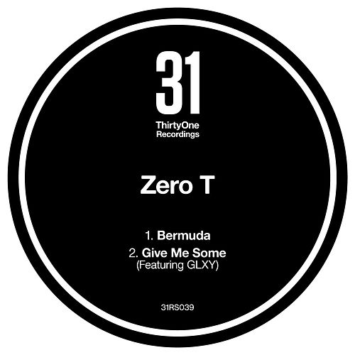 Bermuda / Give Me Some by Zero T