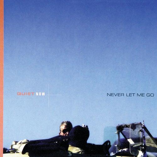 Quiet Now: Never Let Me Go de Bill Evans
