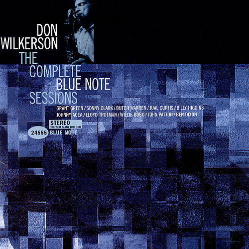 The Complete Blue Note Sessions de Don Wilkerson