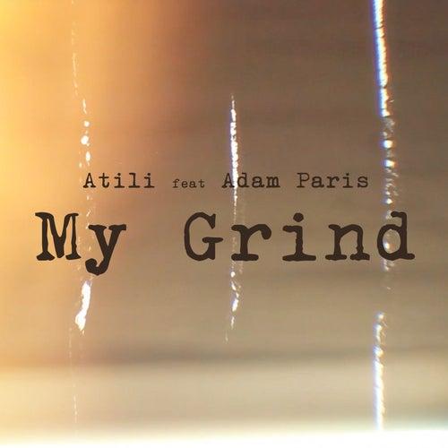 My Grind by Atili
