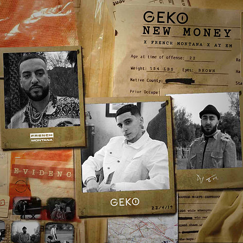 New Money (Geko x French Montana x Ay Em) von Geko