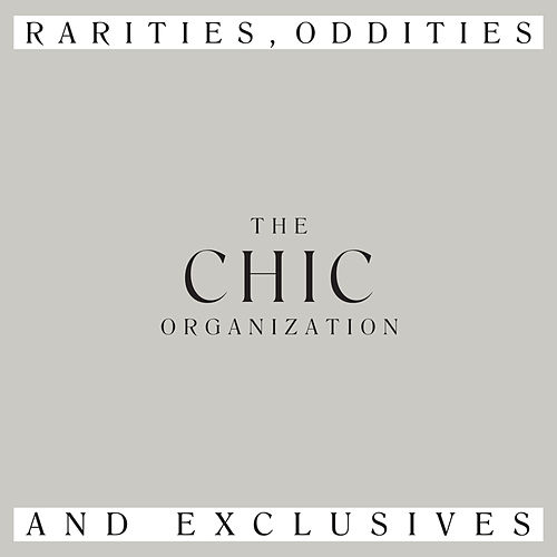 Rarities, Oddities and Exclusives de CHIC