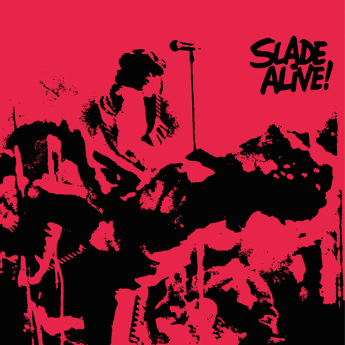 Slade Alive! (Live / 2009 - Remaster) de Slade